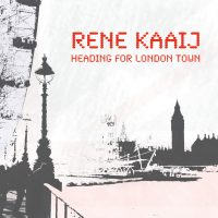 Rene Kaaij - Heading for London Town
