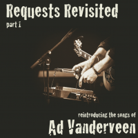 Ad Vanderveen - Requests revisited EP