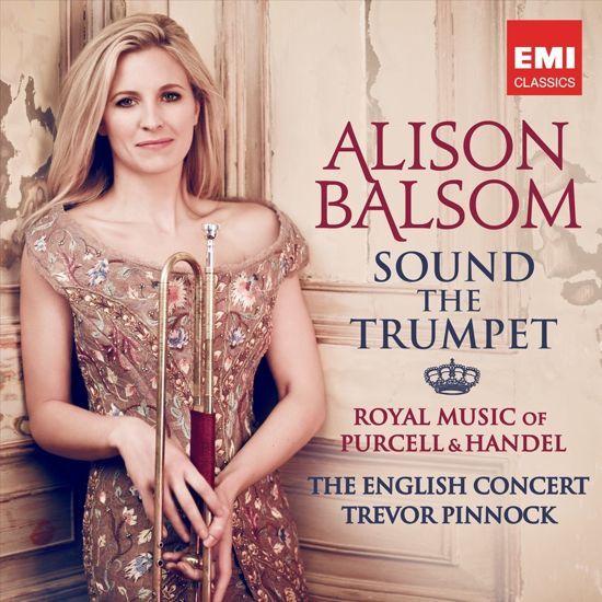 Alison Balsom - Sound the trumpet