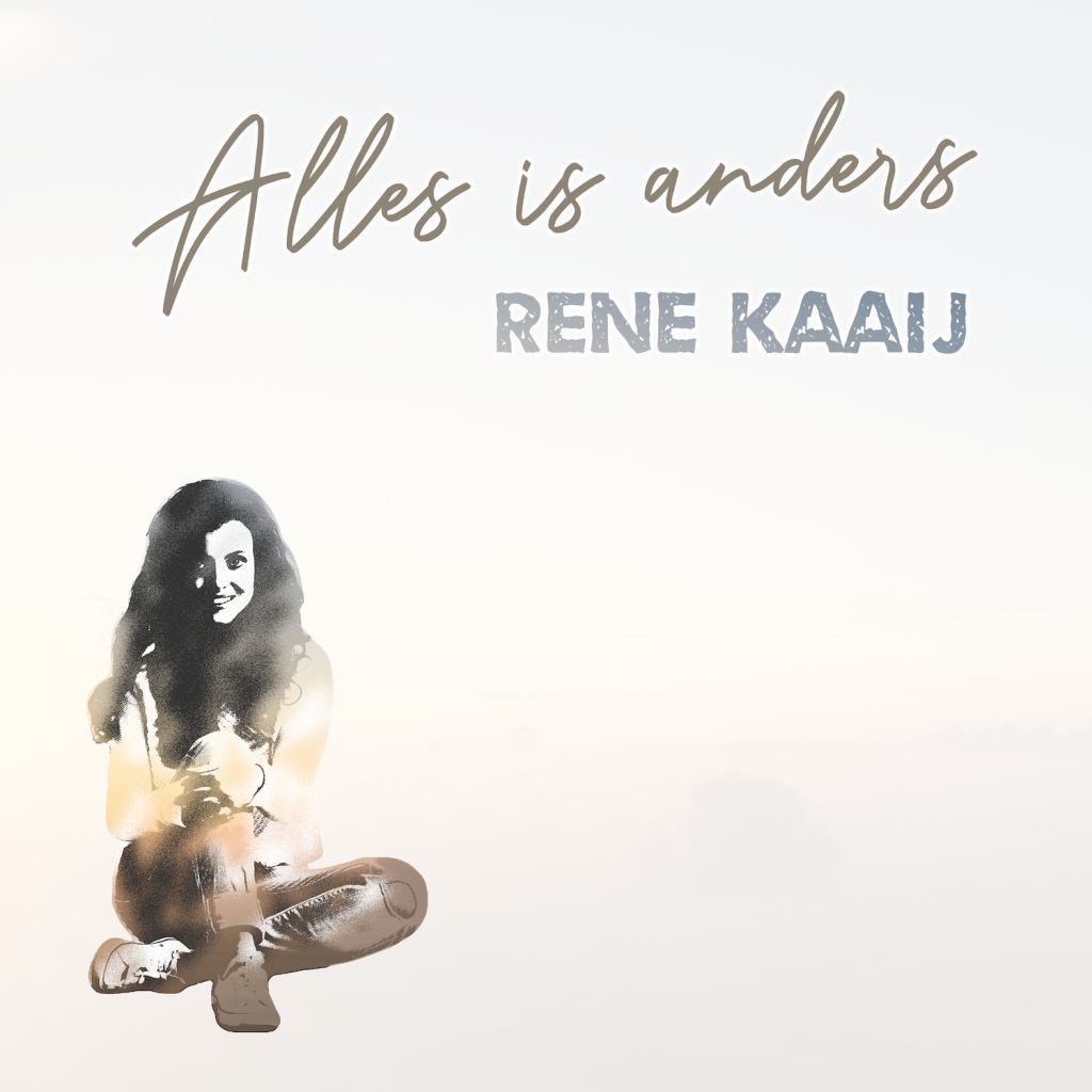Rene Kaaij - Alles is anders
