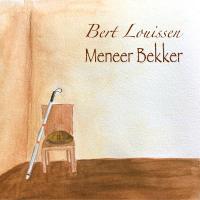 Bert Louissen - Meneer Bekker